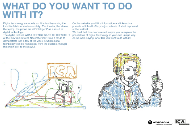 ICA, Digital Festival, What You Want To Do With It? (2001). Image courtesy and copyright ICA, London